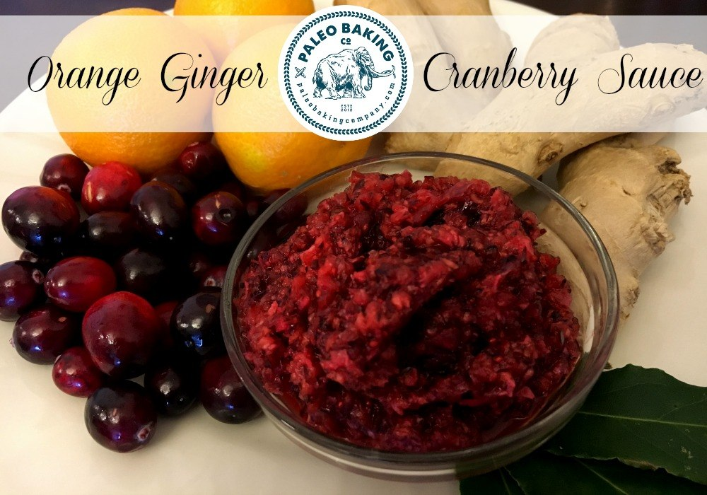 Paleo Orange Ginger Cranberry Sauce