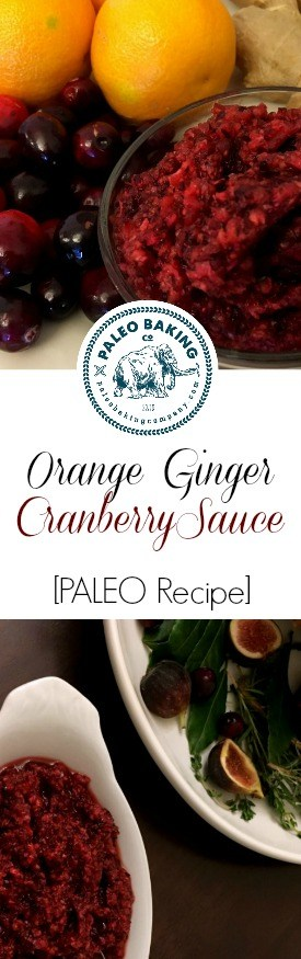 Orange Ginger Cranberry Sauce [Paleo Recipe] for Pinterest