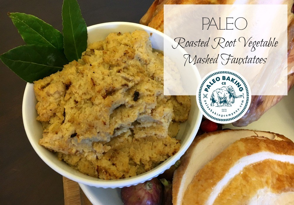 Paleo Roasted Root Vegetable Mashed Fauxtatoes