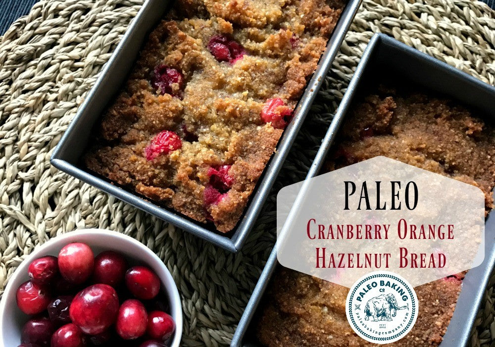 Paleo Cranberry Orange Hazelnut Bread Recipe
