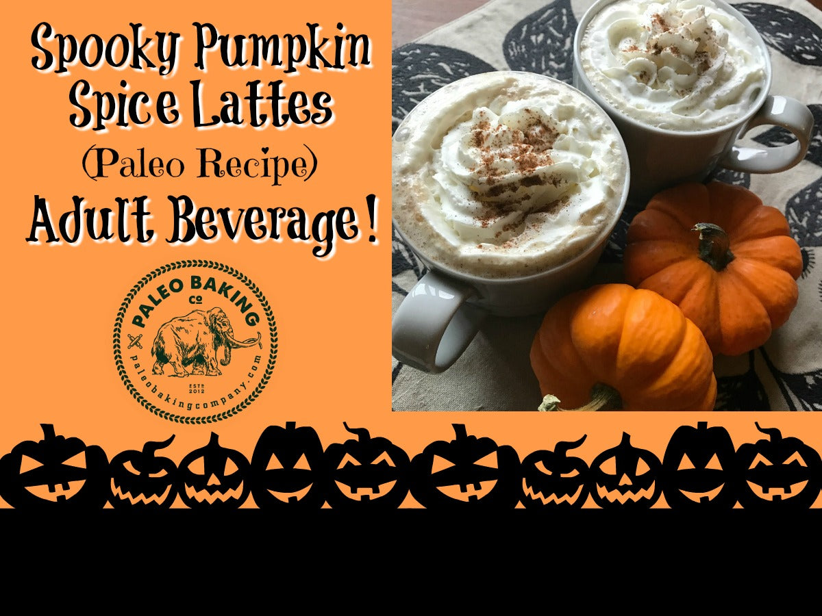 Spooky Pumpkin Spice Lattes Paleo Recipe Adult Beverage
