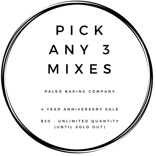 Buy Any 3 Mixes - $20 - Unlimited Quantity (Until We Sell Out)