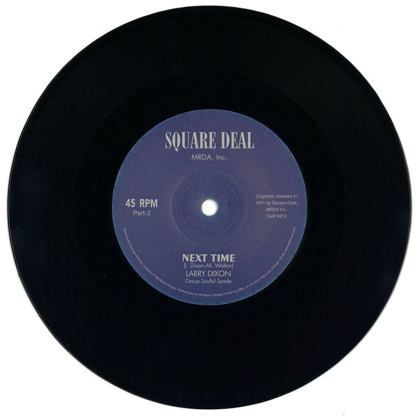 Larry Dixon & The Soulful Spades - Next Time 7""