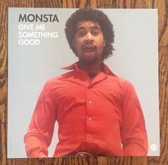 Monsta - Give Me Something Good - Produced by Bill Withers -  12""
