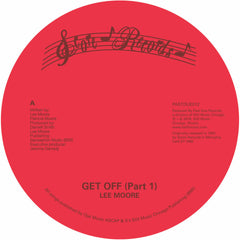 "Lee Moore - Get Off 7"" SOLD OUT"