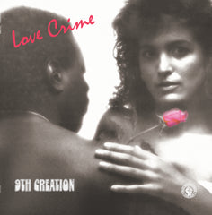 9th Creation - Love Crime 12""