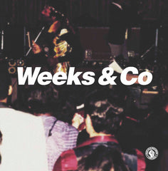 Weeks & Co - Weeks & Co DLP / CD - IN STOCK!!  (Limited to 500 copies)