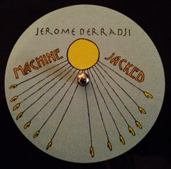 "Jerome Derradji - Machine Jacked 12"" (Warehouse Find!!)"