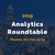 Analytics Roundtable - February 12-13 in Phoenix
