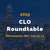CLO Roundtable - July 23-24 in Minneapolis