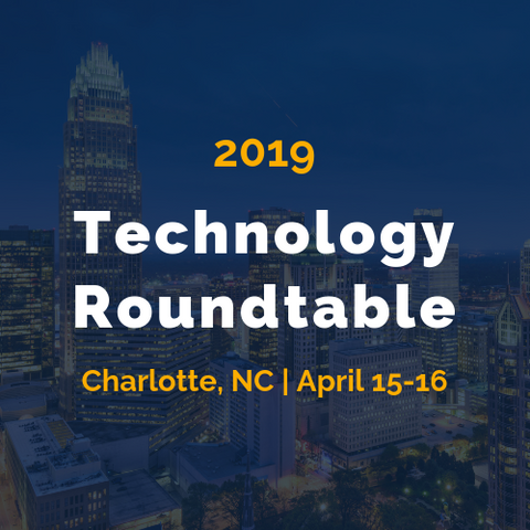 Technology Roundtable - April 15-16 in Charlotte
