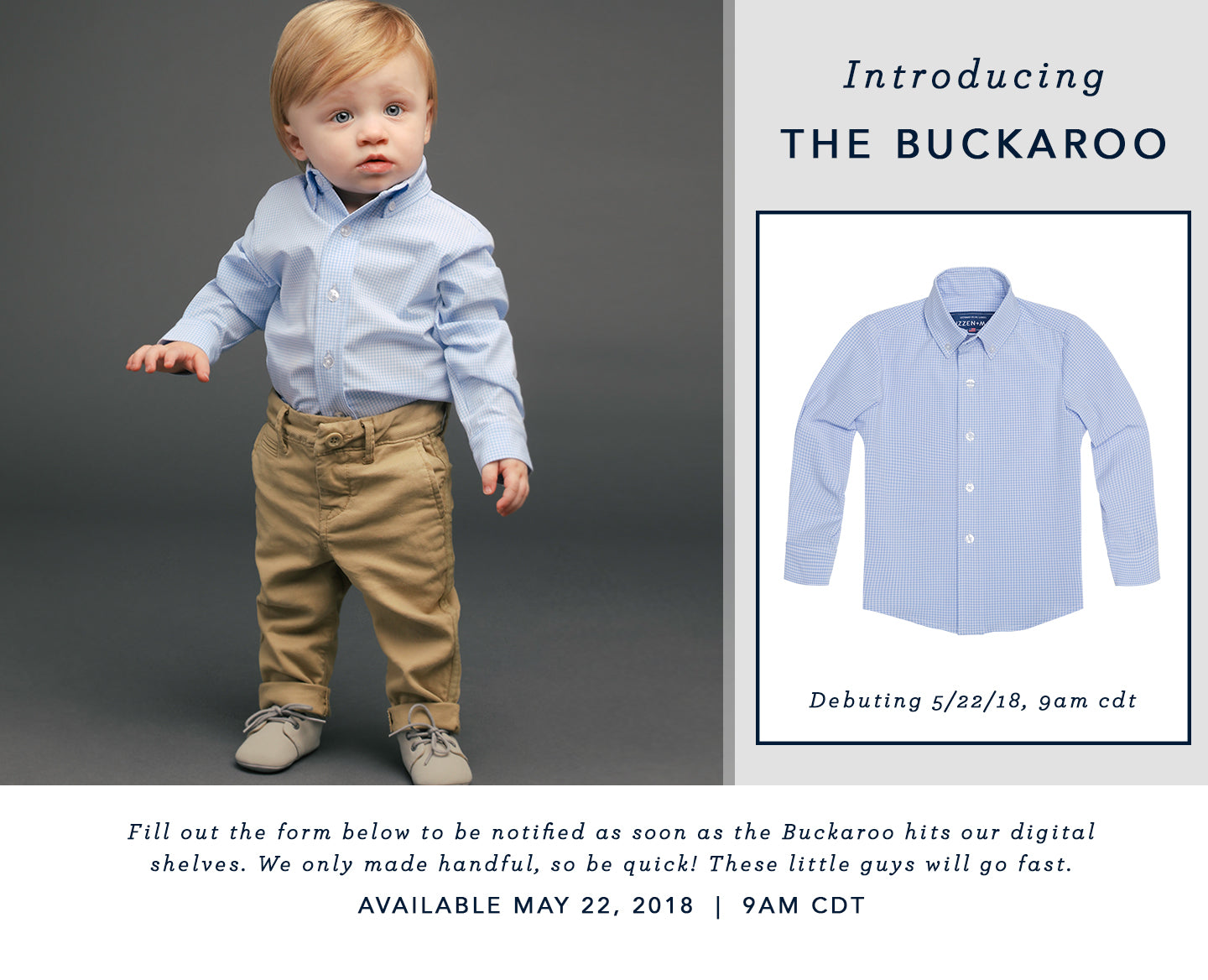 Introducing the Buckaroo. Fill out the form below to be notified as soon as the Buckaroo hits our digital shelves. We only made handful, so be quick! These little guys will fast. available MAY 22, 2018 at 9am cdt