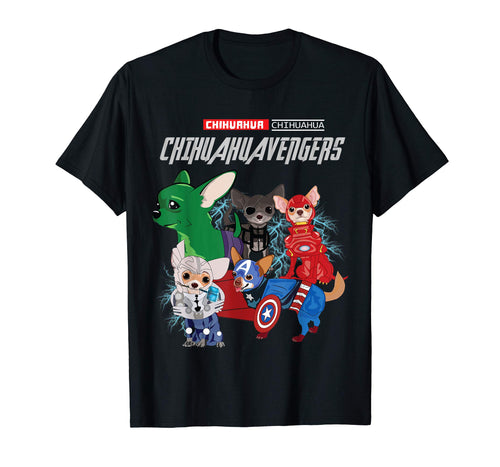 Chihuahuavengers T shirt - Chihuahua Shirt Mother's Day Gift