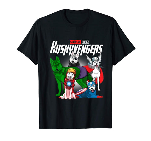 Huskyvengers TShirt- Husky Dog Mother's day Gift T-Shirt