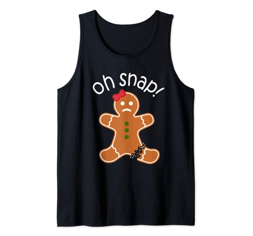 Oh Snap! Gingerbread Cookie Apparel Christmas Womens Girls Tank Top