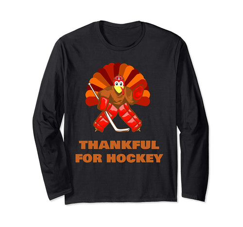 men and women Turkey gift - thankful for hockey thanksgiving Long Sleeve T-Shirt