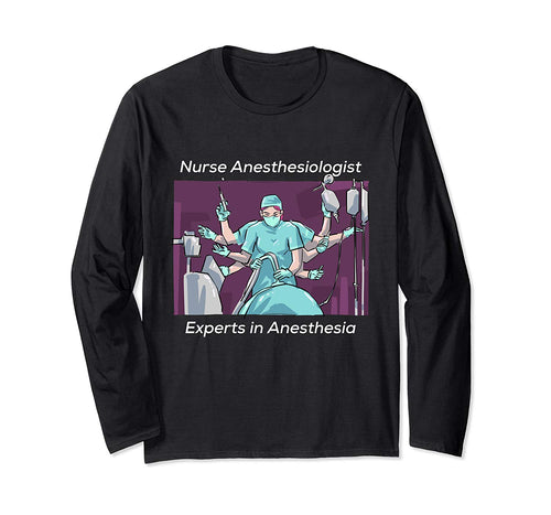 Nurse Anesthesiologists Mothers Day long sleeve T shirt