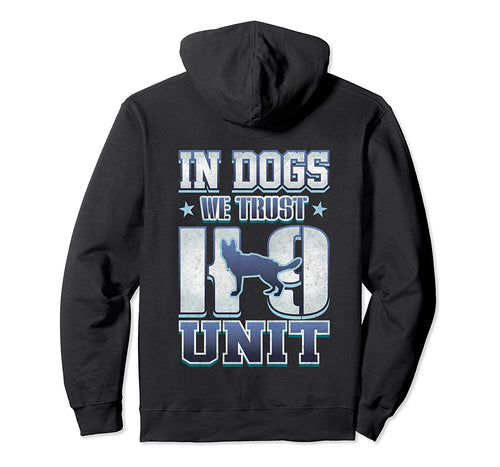 K9 Unit Police Dog Team Law Enforcement Officers Pullover Hoodie