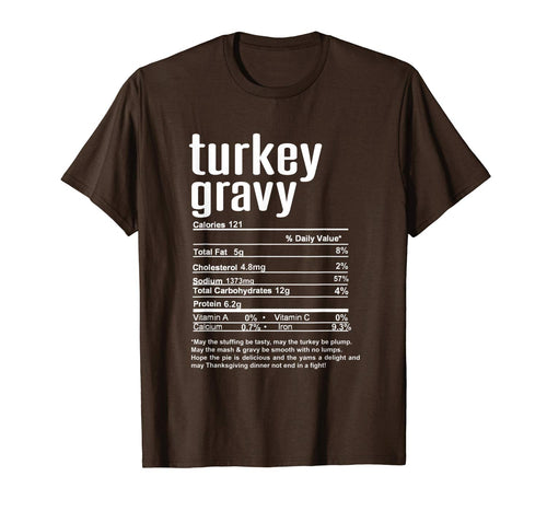 Thanksgiving Turkey Gravy Nutritional Facts T-Shirt