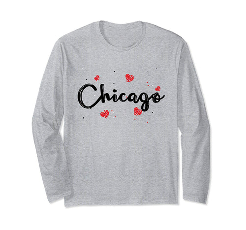 Heart and Love Chicago Gifts for Girls I Love Chicago  Long Sleeve T-Shirt