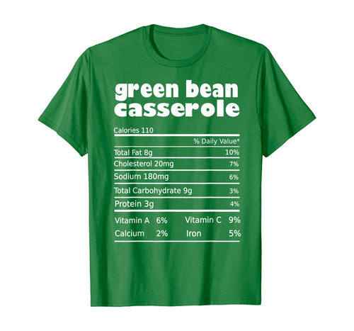 Green Bean Casserole Nutrition Facts Thanksgiving T-Shirt