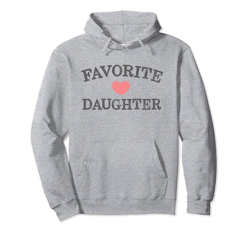 Favorite Daughter Heart Distressed Vintage Faded Design  Pullover Hoodie