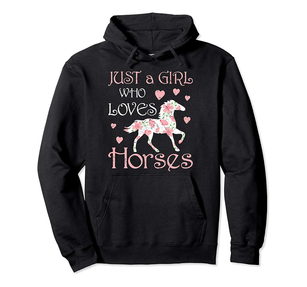 Just A Girl Who Loves Horses Funny Riding Daughter Bday Gift Pullover Hoodie