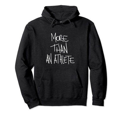 More Than An Athlete Basketball Player Role Model Inspire Pullover Hoodie