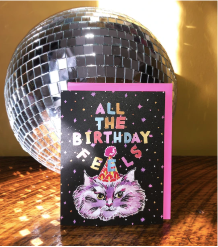 All the Birthday Feels Card