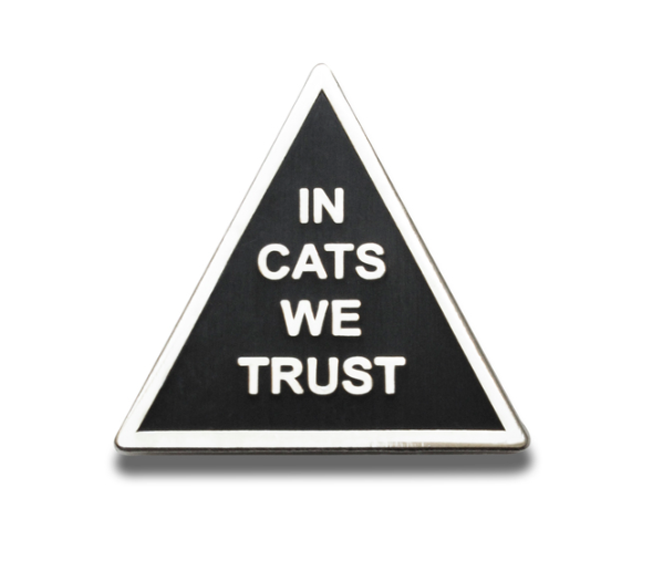 Word for Word In Cats We Trust Pin