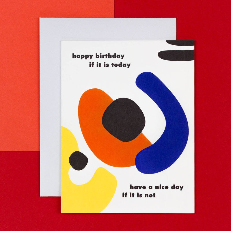 My Darlin' Happy Birthday If It Is Today Card