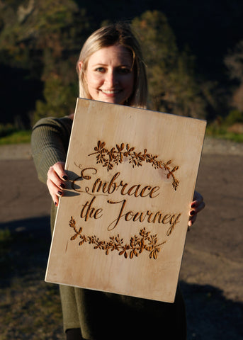 Embrace the Journey Rustic Sign