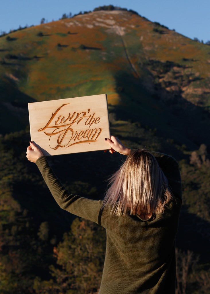 Livin' the Dream Rustic Sign