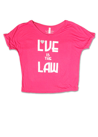 Love is the Law Slouchy Tee