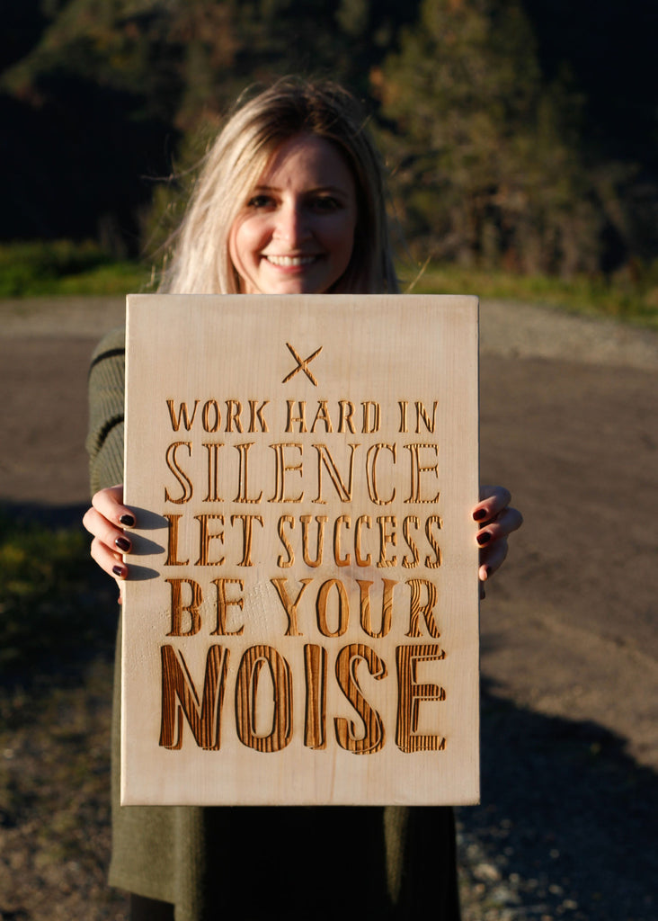Let Success Be Your Noise Rustic Sign