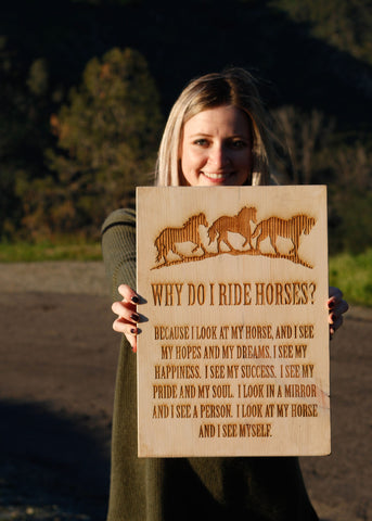 Why I Ride Horses Rustic Sign