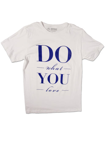 Do What You Love Men's T-Shirt