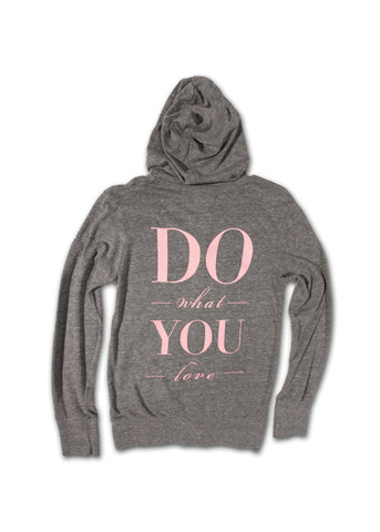 Do What You Love Zip-up Hoody