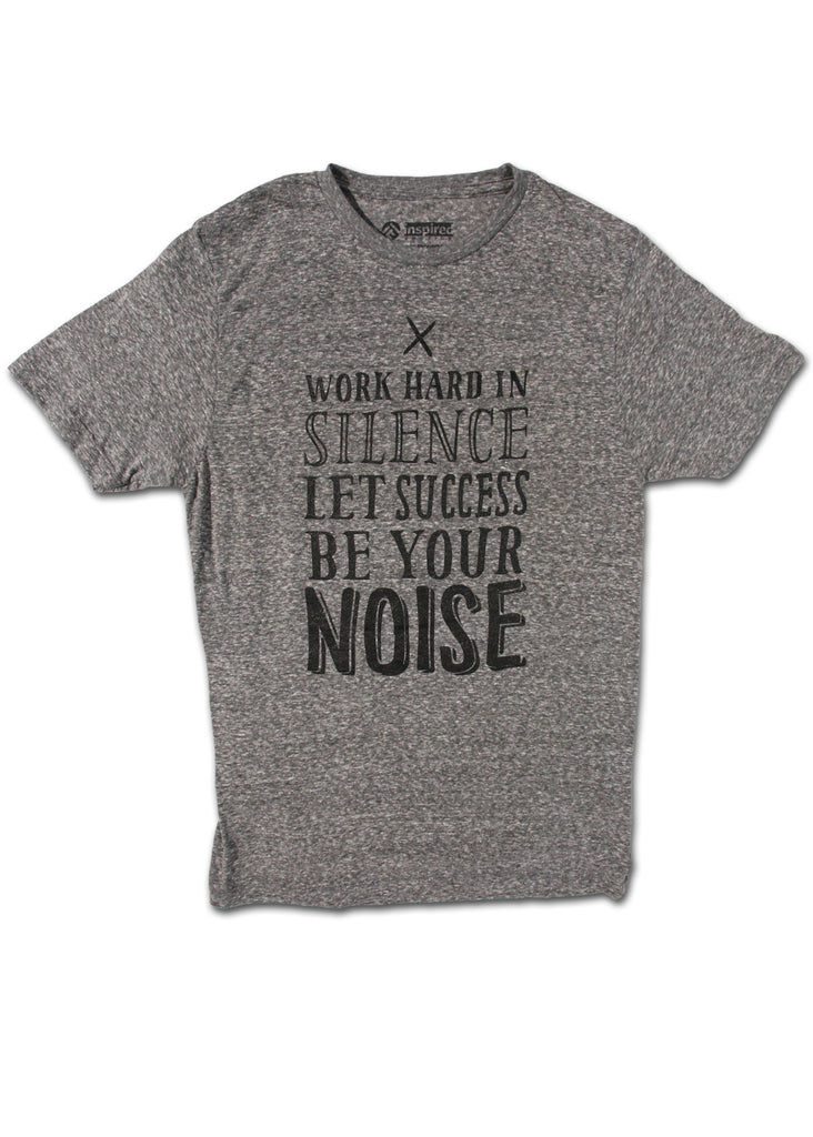 Let Success Be Your Noise Men's T-Shirt