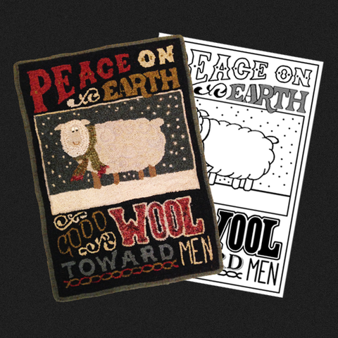 Peace On Earth - Good Wool Toward Men Rug Kit or Pattern