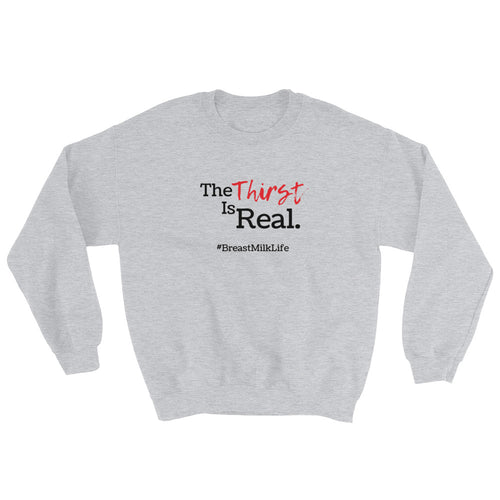 Thirst Sweatshirt