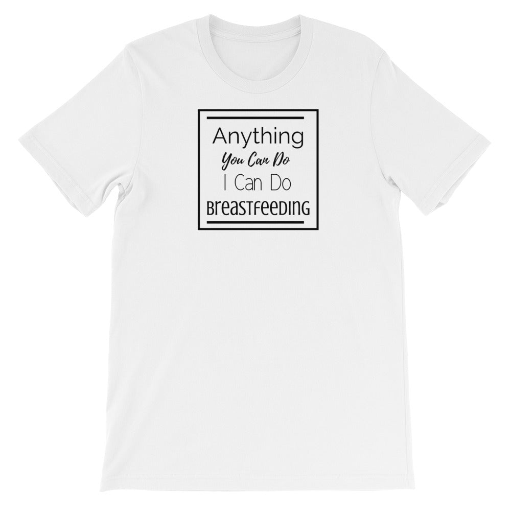 Anything You Can Do T-Shirt