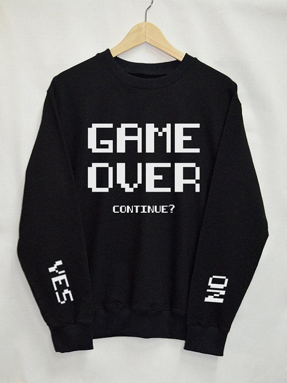 Game Over continue Sweatshirts women Top Tumblr tops Fashion Funny Text Sloganuotelab-uotelab