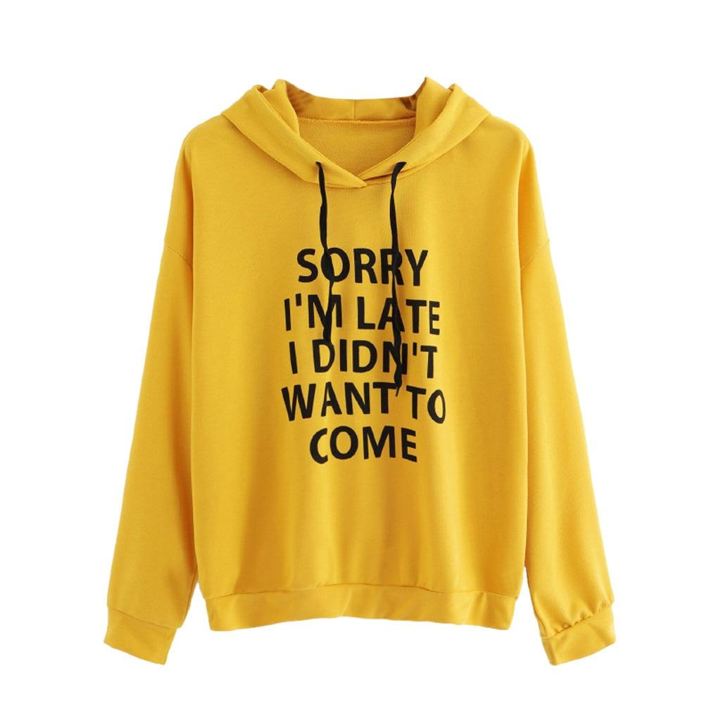 Hoodies Women SORRY I'M LATE I DIDN'T WANT TO COME Letteruotelab-uotelab
