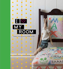 Megan Morton - I Love My Room - Book