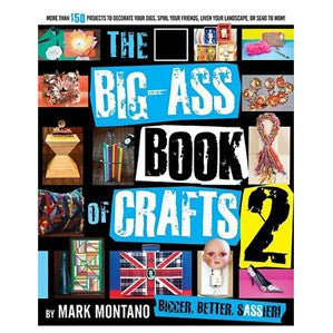 Mark Montano - Big-Ass Book Of Crafts 2 - Book