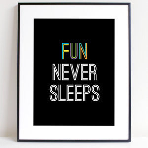 Sprout And Sparrow - Fun Never Sleeps - Kids Print
