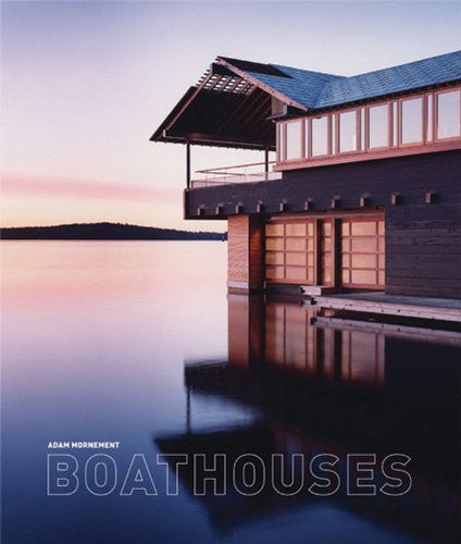 Adam Mornement - Boathouses - Book