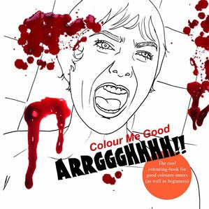 Mel Simone Elliot - Colour Me Good (Arrggghhh!!) - Colouring book
