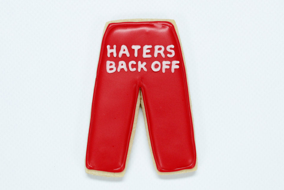 Haters Back Off Cookies